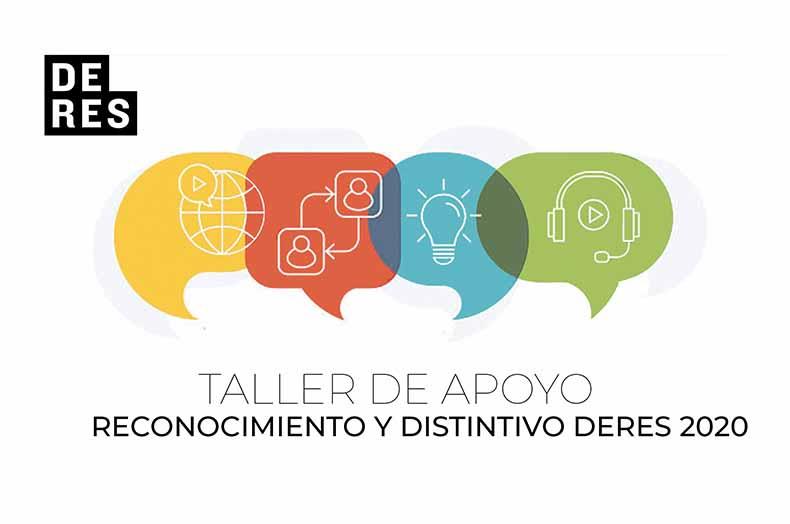 Taller de Apoyo postulación al Reconocimiento DERES ODS 2020 y Distintivo DERES!